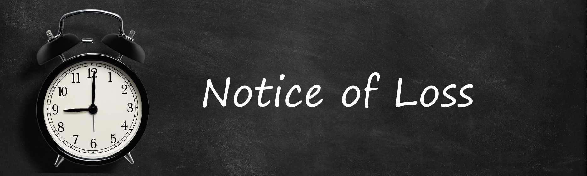 notice-of-loss-Chalkboard-with-clock-iStock-847125972